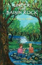 Under the Bainin Rock