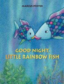 Good Night, Little Rainbow Fish!
