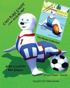 Coco Plays Soccer (Collection of Two Books)