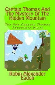 Captain Thomas and the Mystery of the Hidden Mountain