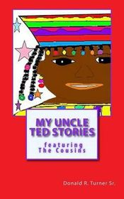 My Uncle Ted Stories