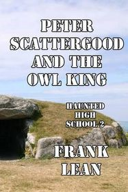 Peter Scattergood and the Owl King