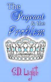 The Pageant & the Problem