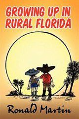 Growing Up in Rural Florida