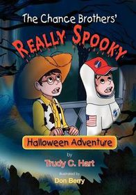 The Chance Brothers' Really Spooky Halloween Adventure