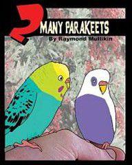 2 Many Parakeets
