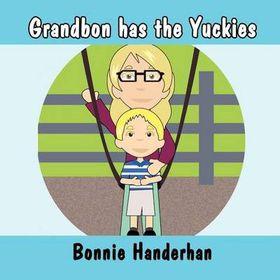 Grandbon Has the Yuckies