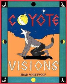 Coyote Visions