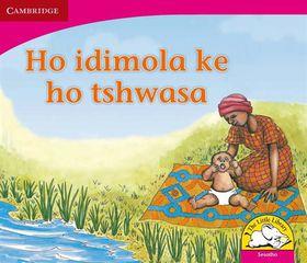 Ho Idimola Ke Ho Tshwasa