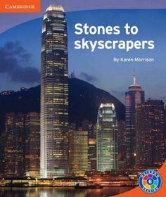 Stones to Skyscrapers