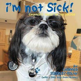 I'm Not Sick!