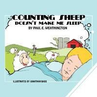 Counting Sheep Doesn't Make Me Sleep