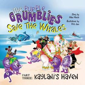 The Purple Grumblies Save the Whales Part Three