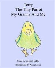 Terry the Tiny Parrot My Granny and Me