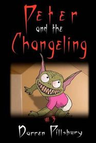 Peter and the Changeling