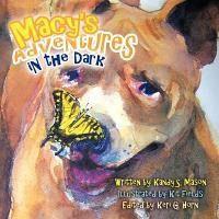 Macy's Adventures in the Dark