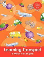 Learning Transport in Maori and English