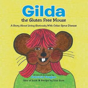Gilda the Gluten Free Mouse