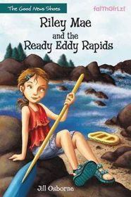 Riley Mae and the Ready Eddy Rapids