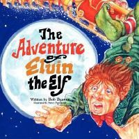 The Adventure of Elvin the Elf