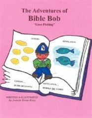 Bible Bob Goes Fishing