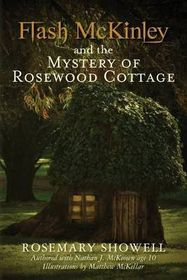 Flash McKinley and the Mystery of Rosewood Cottage