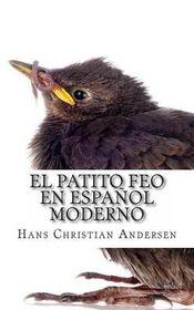 El Patito Feo En Espanol Moderno