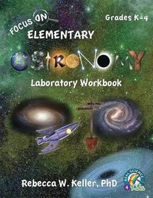 Focus on Elementary Astronomy Laboratory Workbook