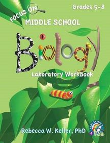 Focus on Middle School Biology Laboratory Workbook