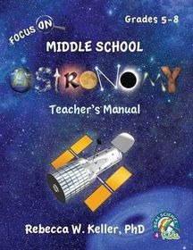 Focus on Middle School Astronomy Teacher's Manual