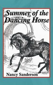 Summer of the Dancing Horse