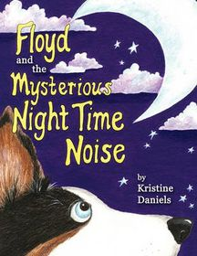 Floyd and the Mysterious Night Time Noise