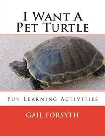I Want a Pet Turtle