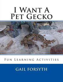 I Want a Pet Gecko