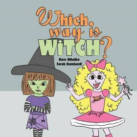 Which Way Is Witch?