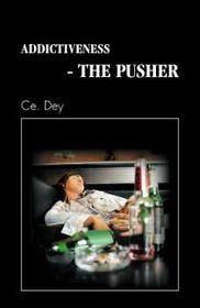 Addictiveness - The Pusher