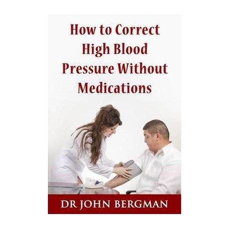 How To Correct High Blood Pressure Without Medications Buy Online In South Africa Takealot Com