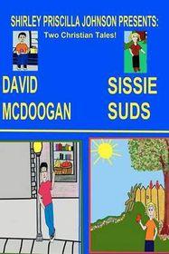 Sissy Suds & David McDoogan