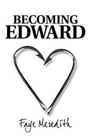 Becoming Edward