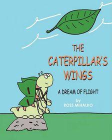 The Caterpillar's Wings