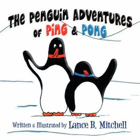 The Penguin Adventures of Ping and Pong