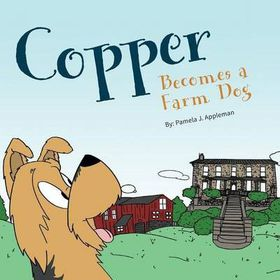 Copper Becomes a Farm Dog