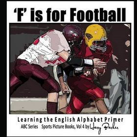 F Is for Football - Learning the English Alphabet Book!