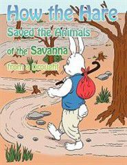 How the Hare Saved the Animals of the Savanna from a Drought