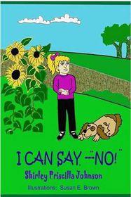 "I Can Say,""no!"""