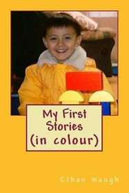 My First Stories (in Colour)
