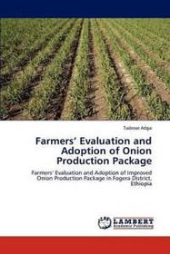 Farmers' Evaluation and Adoption of Onion Production Package