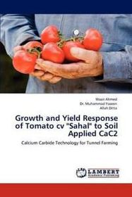 Growth and Yield Response of Tomato CV Sahal to Soil Applied Cac2
