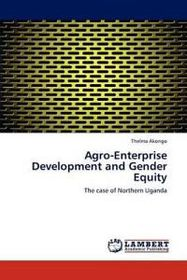 Agro-Enterprise Development and Gender Equity