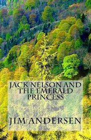 Jack Nelson and the Emerald Princess